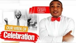 Dr David Nebife - Week Of Celebration